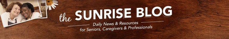 Sunrise Senior Living Blog Homepage