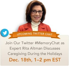 Rita Altman and The Sunrise Care Team Host Second #MemoryChat: Caregiving During The Holidays