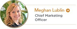 Meghan Lublin | Chief Marketing Officer
