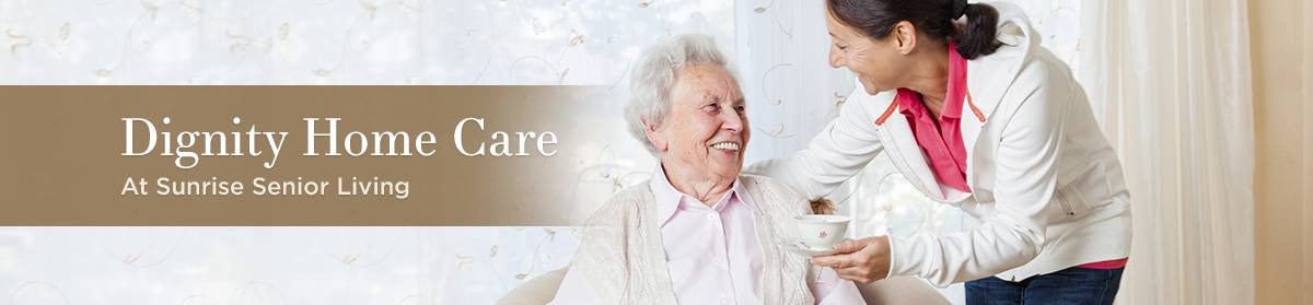 Dignity Home Care at Sunrise Senior Living