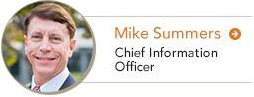 Mike Summers Chief Information Officer