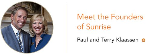 Paul and Terry Klaassen Founders of Sunrise