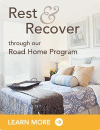 Rest and Recover through our Road Home Program