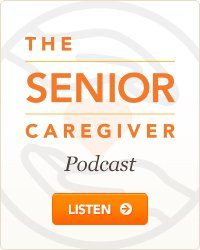 Listen to our Senior Caregiver Podcast